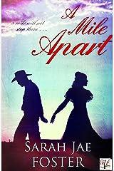 A Mile Apart Kindle Edition