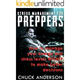Stress Management for Preppers: Be Ready!