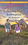 Hometown Hero's Redemption (Love Inspired)