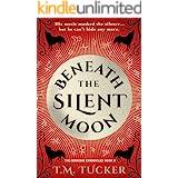 Beneath the Silent Moon: An 18th Century Werewolf Novel (The Cornishe Chronicles Book 2)