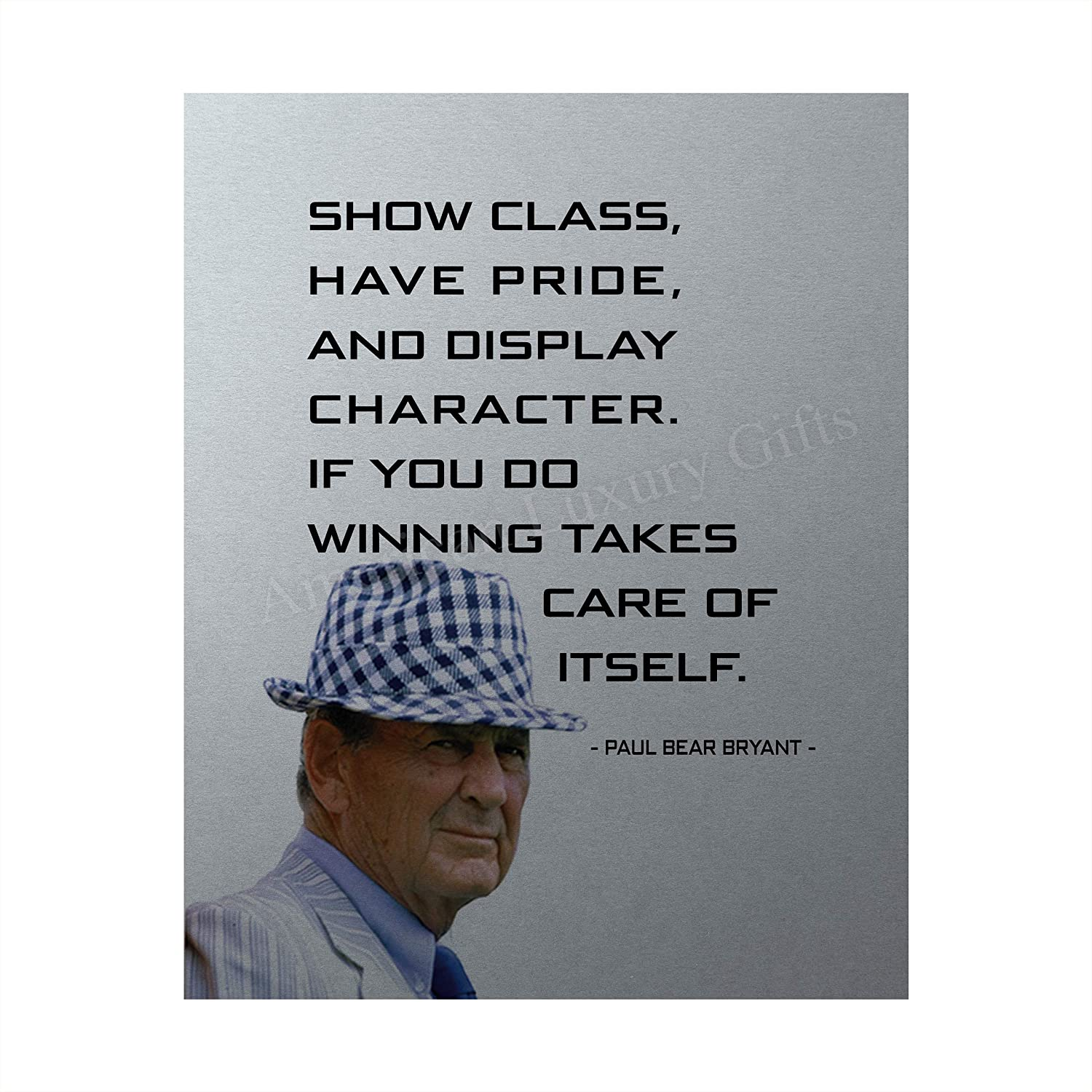 "Paul Bear Bryant Quotes-""Show Class-Winning Takes Care of Itself""-Inspirational Wall Art-8 x 10"" Silhouette Poster Print-Ready to Frame. Home-Office-Studio-School-Gym Decor. Great Coaching Gift!"