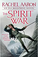 The Spirit War (The Legend of Eli Monpress Book 4) Kindle Edition
