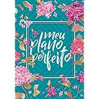 Meu Plano Perfeito, Espiral Duplo, Flores (4a Edição)