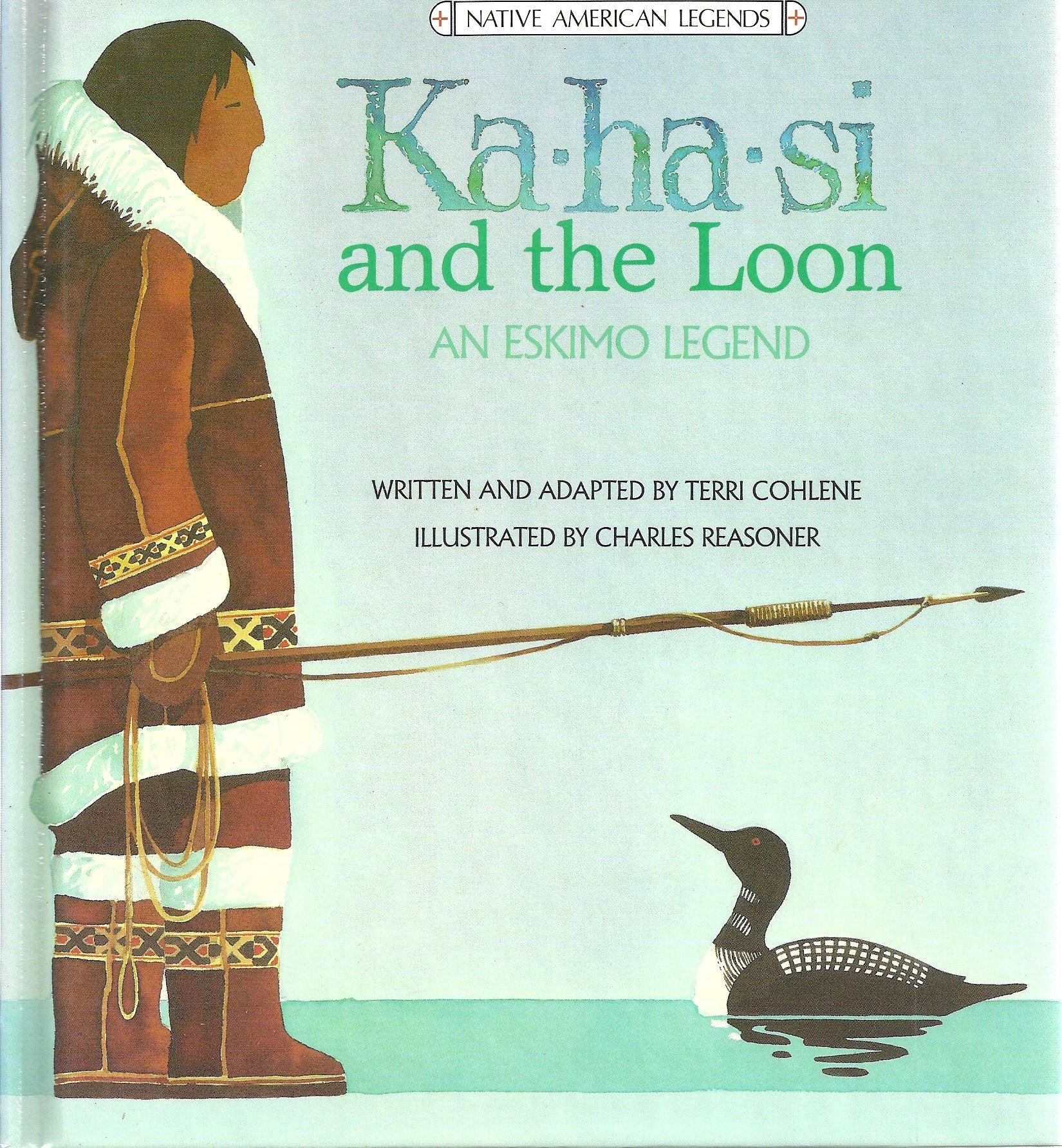 Ka-Ha-Si and the Loon (Native American Legends)