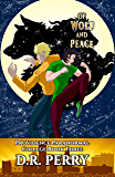 Of Wolf and Peace: Providence Paranormal College Book Three