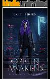 Origin Awakens (Return of the Old-Bloods Book 1)