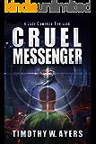 Cruel Messenger: A Jude Cameron Thriller (Jude Cameron Thrillers Book 1)