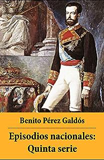 Episodios nacionales: Quinta serie (Spanish Edition)