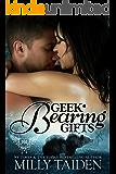 Geek Bearing Gifts (Paranormal Dating Agency, Book 2)