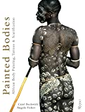 Painted Bodies: African Body Painting, Tattoos, and Scarification