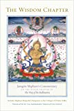 The Wisdom Chapter: Jamgon Mipham's Commentary on the Ninth Chapter of the Way of the Bodhisattva