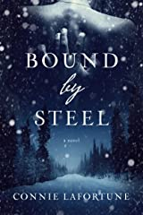 Bound by Steel Kindle Edition