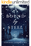 Bound by Steel (English Edition)