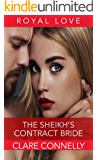 The Sheikh's Contract Bride: Theirs was an ancient debt, and the time had come to settle it... (The Sheikhs' Brides Book 1)