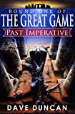 Past Imperative (The Great Game Book 1)