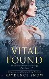 Vital Found (The Evelyn Maynard Trilogy Book 2) (English Edition)