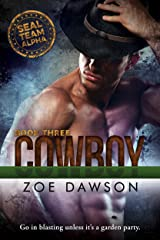Cowboy (SEAL Team Alpha Book 3) Kindle Edition
