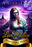 The Love Potion (Werewolf High Book 5)