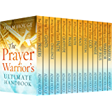 The Prayer Warrior's Ultimate Handbook