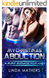 My Christmas Abduction: A MMF Menage Romance