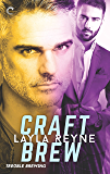 Craft Brew (Trouble Brewing Book 2)