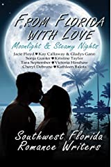 From Florida With Love: Moonlight & Steamy Nights Kindle Edition