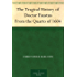 The Tragical History of Doctor Faustus From the Quarto of 1604