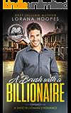 A Brush with a Billionaire (Christian Inspirational Romance): A Sweet, Clean, Christian billionaire romance (Sweet Billionaires Book 2)