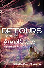 Detours Through Liminal Space Kindle Edition
