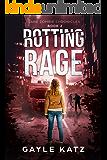 Rotting Rage (Jane Zombie Chronicles Book 2)