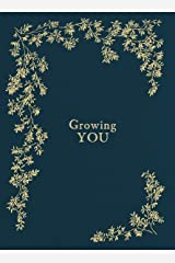 Growing You: Keepsake Pregnancy Journal and Memory Book for Mom and Baby Hardcover