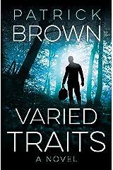 Varied Traits Kindle Edition
