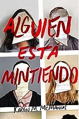 Alguien está mintiendo (Spanish Edition) Kindle Edition