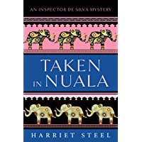 Taken in Nuala (The Inspector de Silva Mysteries Book 8) (English Edition)