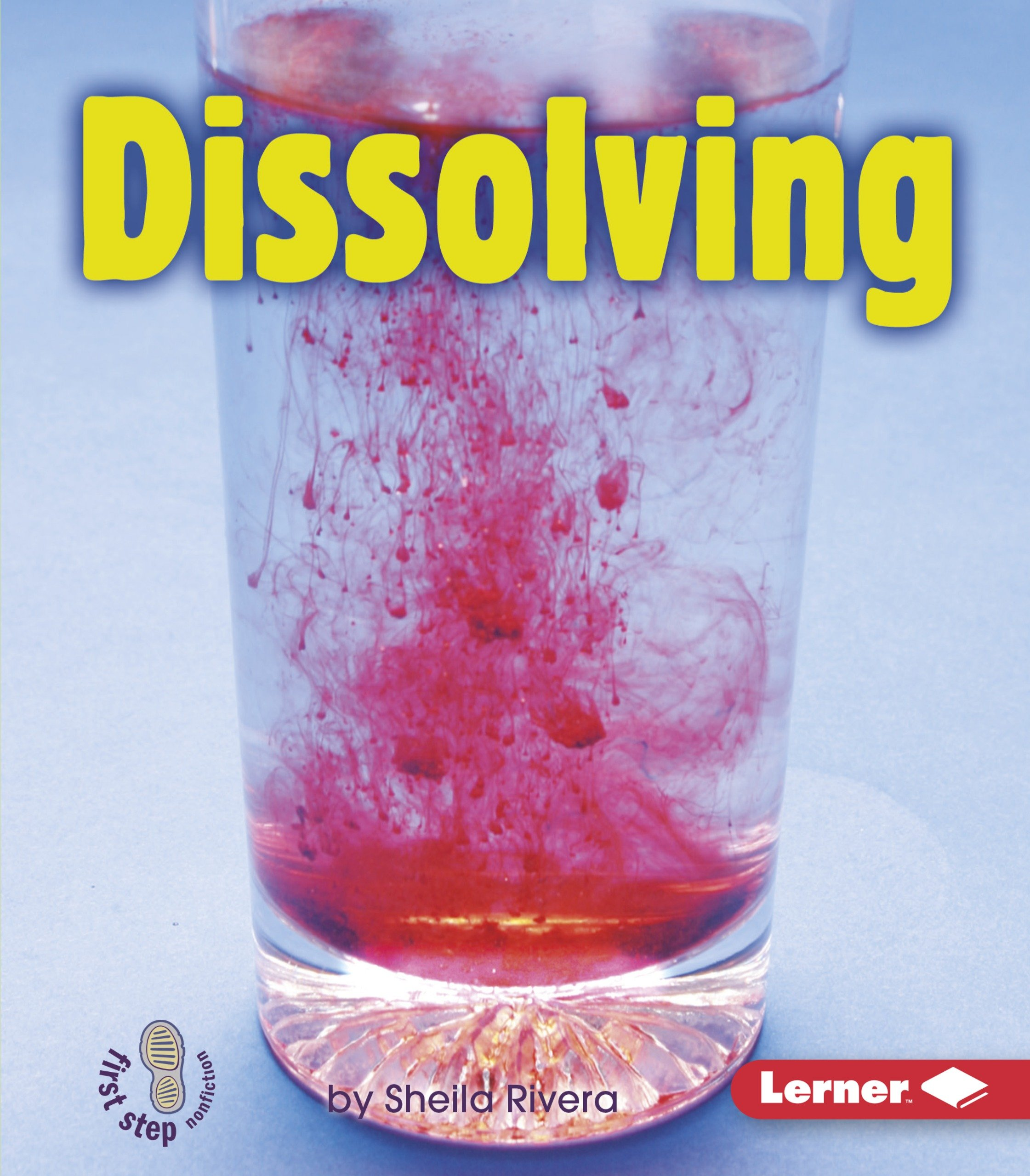 Read Online Dissolving (First Step Nonfiction) PDF