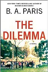 The Dilemma Hardcover
