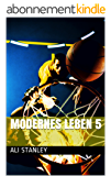 Modernes Leben 5 (German Edition)