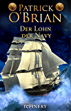 Der Lohn der Navy: Roman (Die Jack-Aubrey-Serie 20) (German Edition)