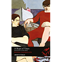 A Rope of Vines: Journal from a Greek Island (Library of Wales)