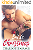 A Bride for Christmas: Brother's Best Friend Romance