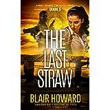 The Last Straw (Harry Starke Genesis Book 5)