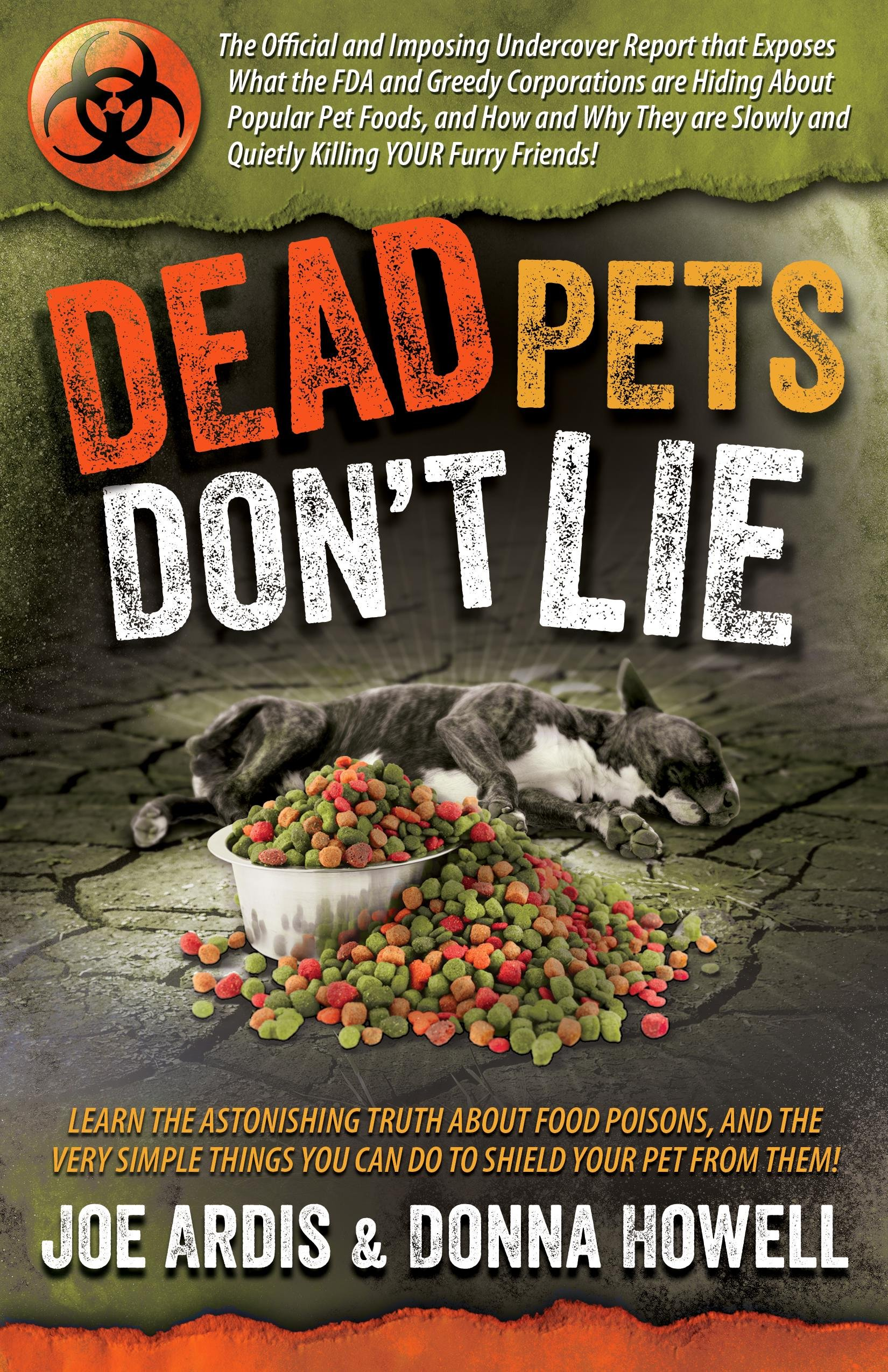 Amazon dead pets dont lie the official and imposing amazon dead pets dont lie the official and imposing undercover report that exposes what the fda and greedy corporations are hiding about popular pet fandeluxe Gallery
