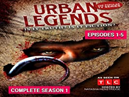 Urban Legends Complete Season 1
