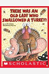 There Was an Old Lady Who Swallowed a Turkey! Kindle Edition