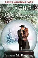 Fragile Blessings Kindle Edition