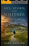 Sun, Storm, and Solitude: Discovering Hidden Italy on the Cammino di San Benedetto