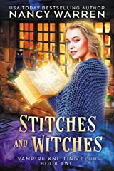 Stitches and Witches: A Paranormal Cozy Mystery (Vampire Knitting Club Book 2) Kindle Edition