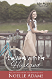 One Week with her Husband (Eden Manor Book 3)