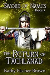 The Return of Tachlanad Kindle Edition