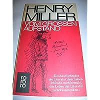Vom großen Aufstand. Henry Miller über Rimbaud.